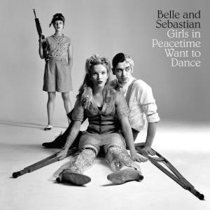 Belle and Sebastian Girls in Peacetime