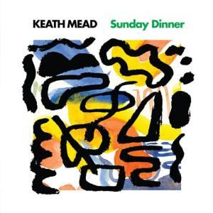 Keath Mead - Sunday Dinner