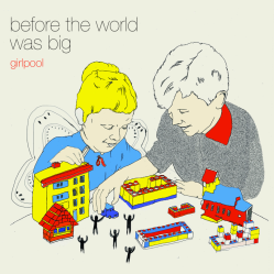Girlpool - before the world was big